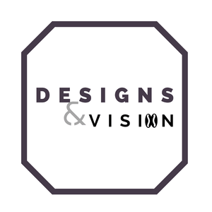 Designs and Vision